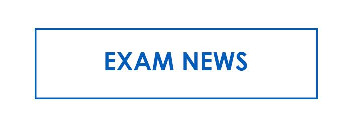 Exam News
