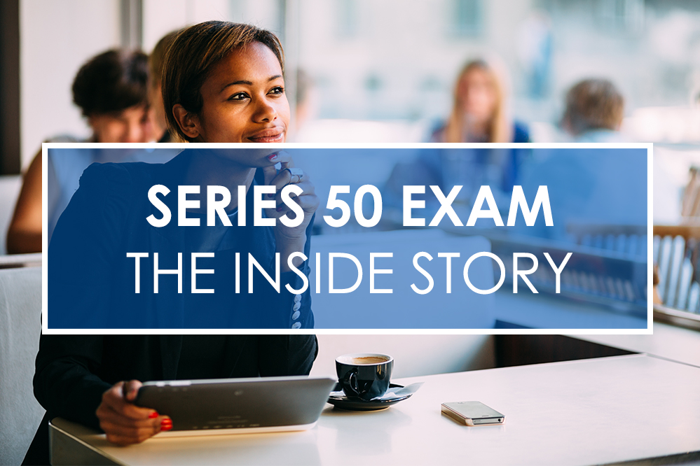 How to Pass the Series 50 Exam