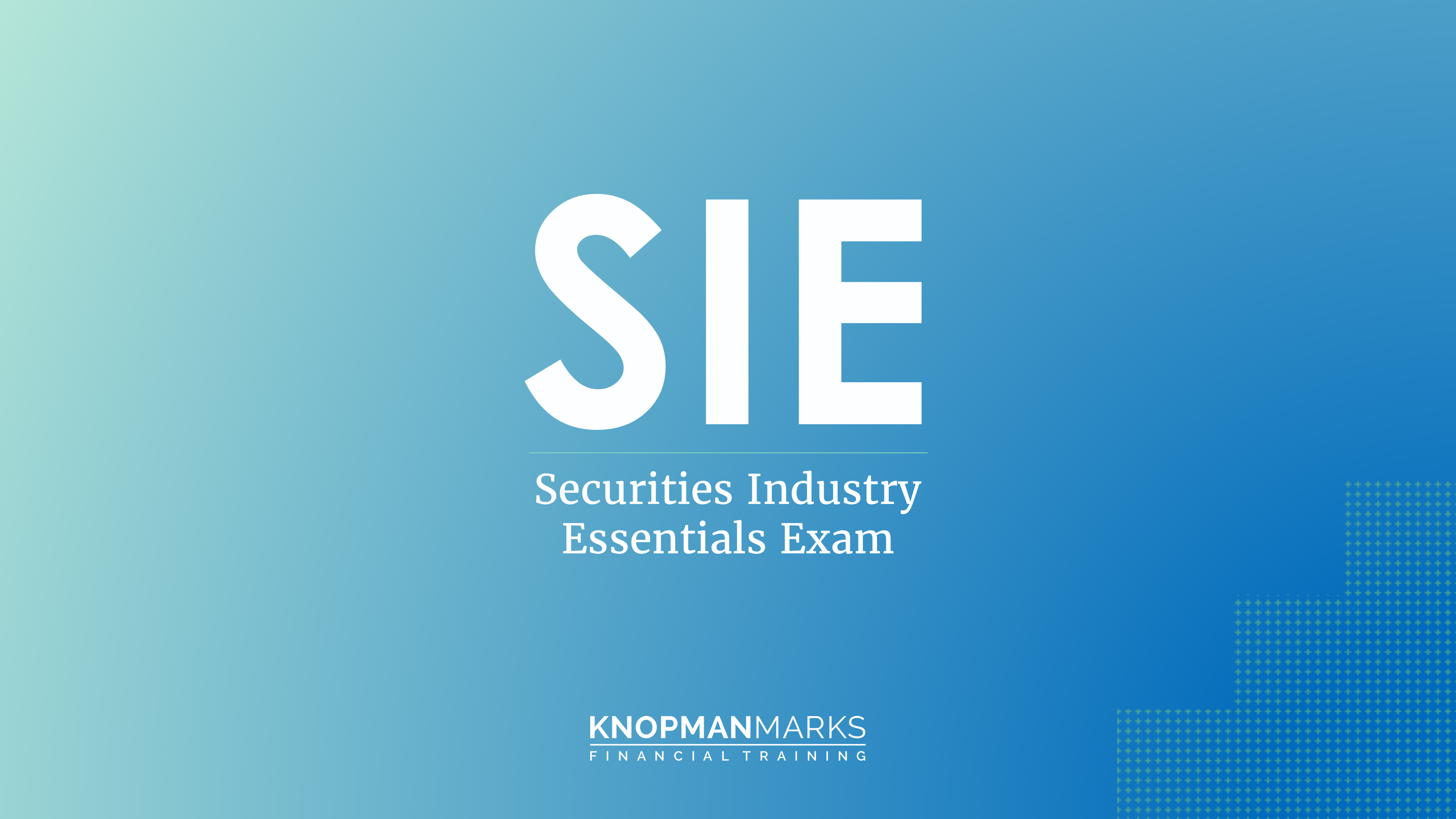 SIE Exam by Knopman Marks
